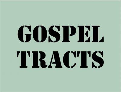 Gospel Tracts